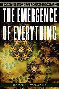 The Emergence of Everything_Morowitz_cover